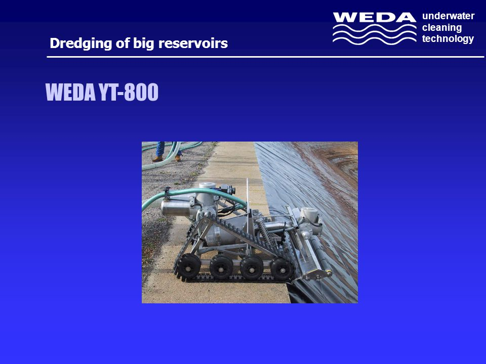 underwater cleaning technology Dredging of big reservoirs WEDA YT-800