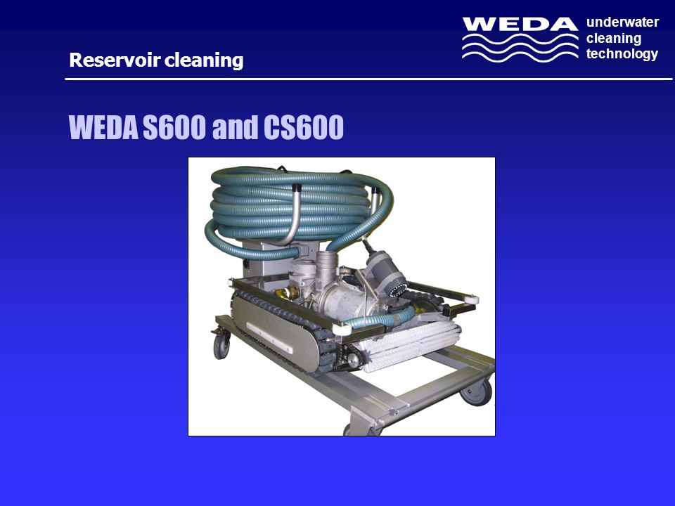 underwater cleaning technology Reservoir cleaning WEDA S600 and CS600