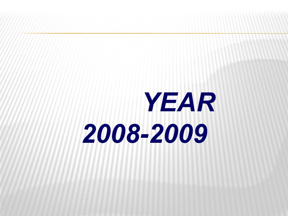 YEAR 2008-2009