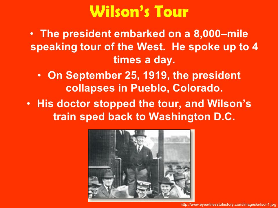 Wilson's Tour The president embarked on a 8,000–mile speaking tour of the West.
