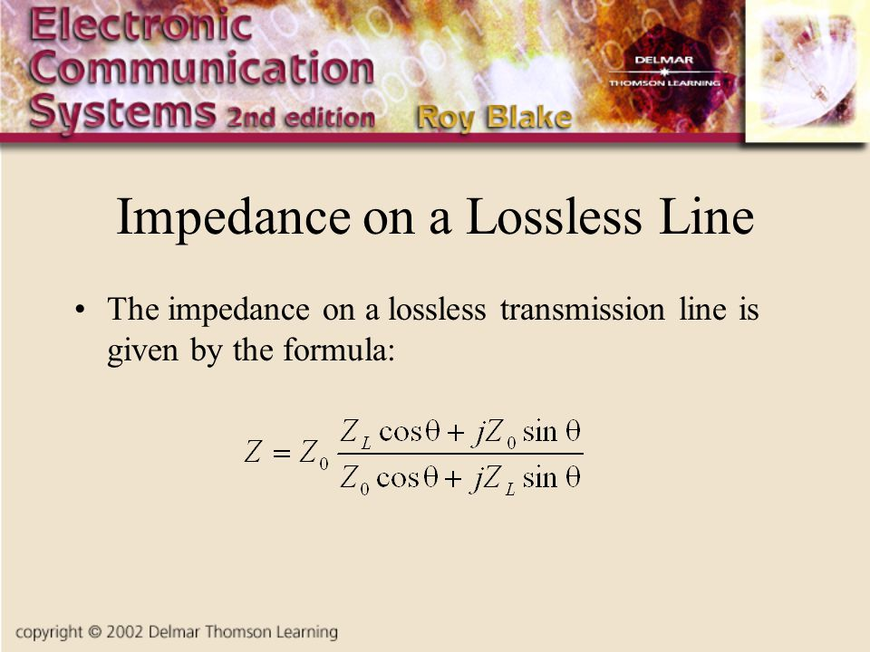 Impedance on a Lossless Line The impedance on a lossless transmission line is given by the formula: