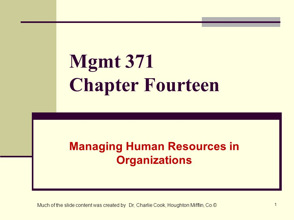 2 The Environmental Context of Human Resource Management Human Resource Management (HRM) The set of organizational activities directed at attracting, developing, and maintaining an effective work force.