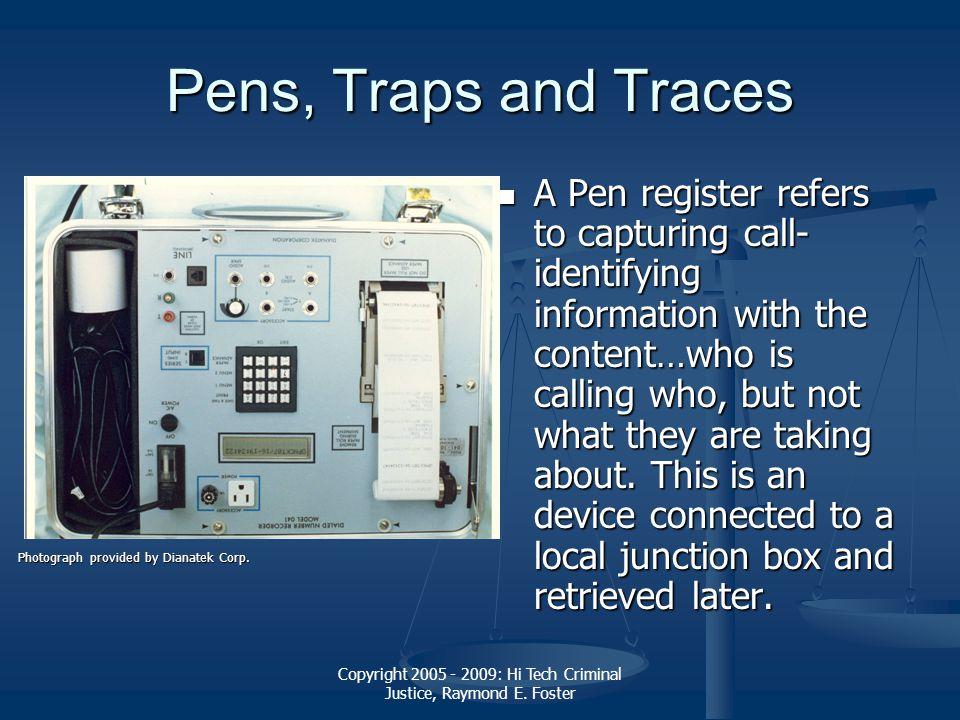 Copyright 2005 - 2009: Hi Tech Criminal Justice, Raymond E.