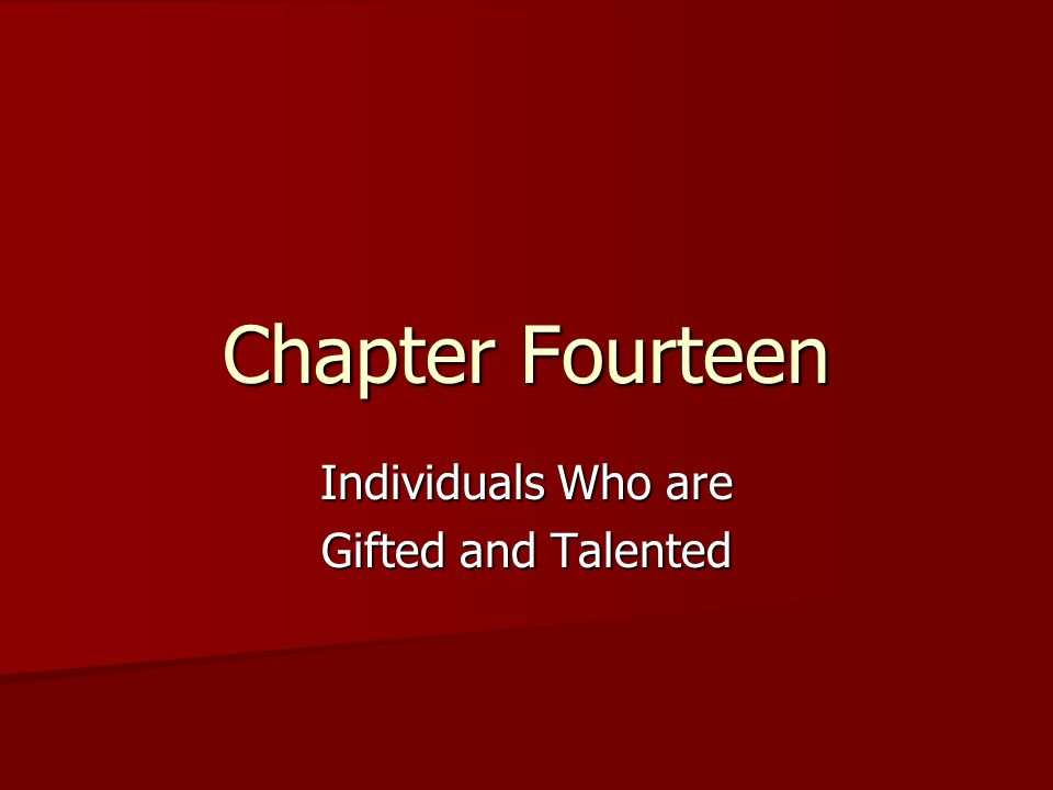 12 Characteristics of Individuals Who are Gifted and Talented