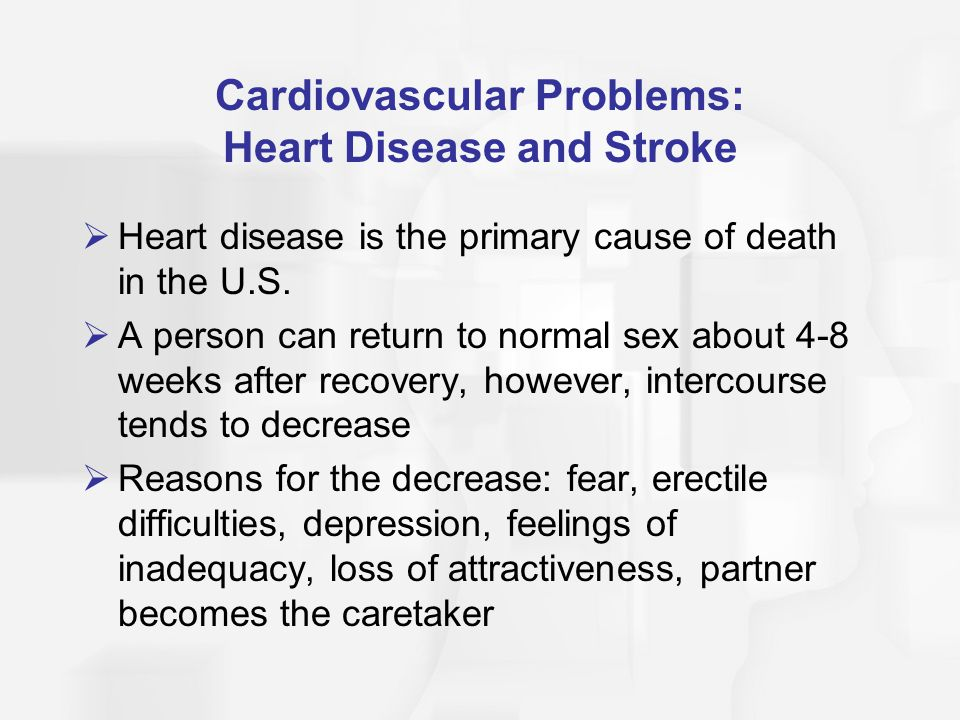 Cardiovascular Problems: Heart Disease and Stroke  Heart disease is the primary cause of death in the U.S.