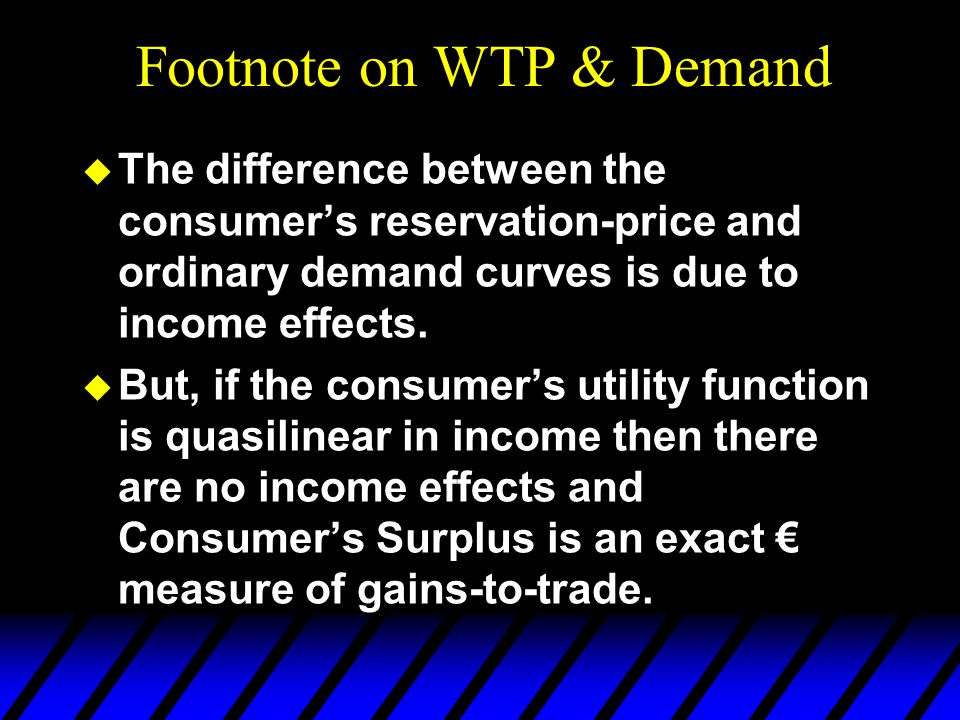  The difference between the consumer's reservation-price and ordinary demand curves is due to income effects.  But, if the consumer's utility functi