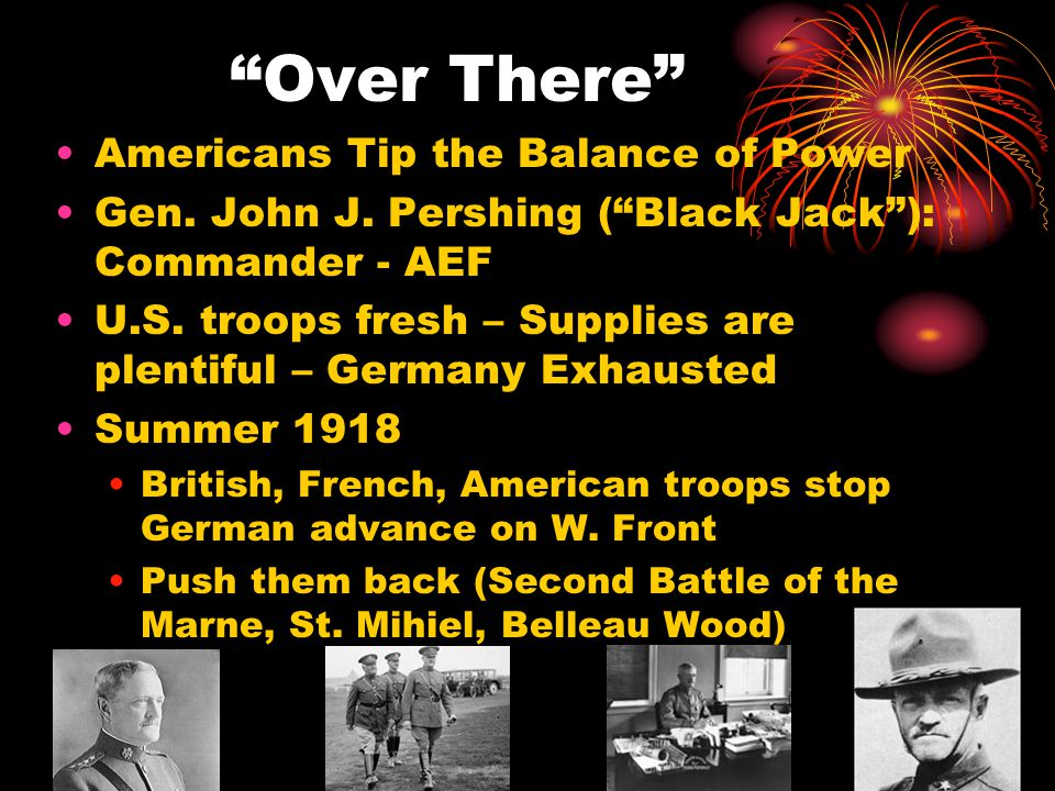 Over There Americans Tip the Balance of Power Gen.