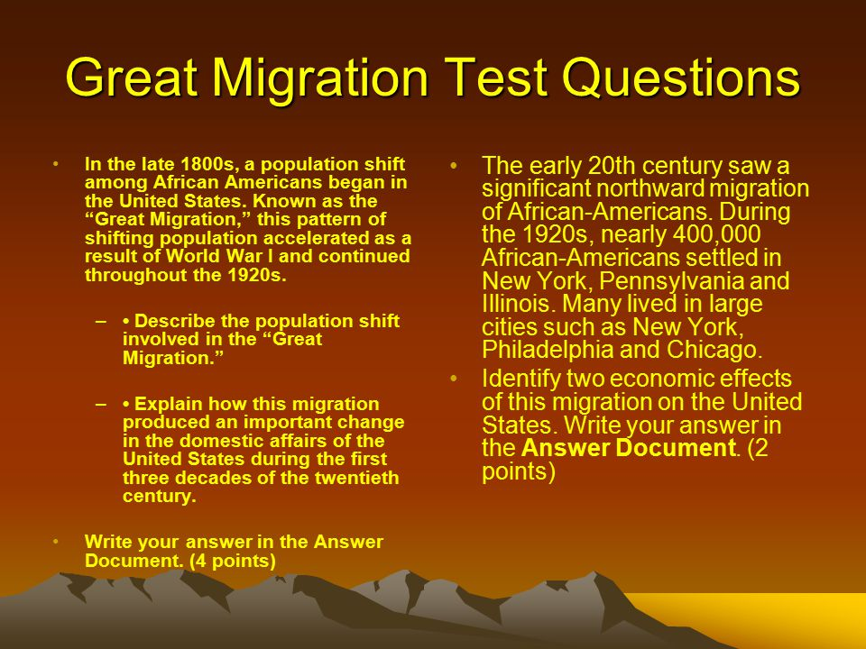 "Great Migration Test Questions In the late 1800s, a population shift among African Americans began in the United States. Known as the ""Great Migration"