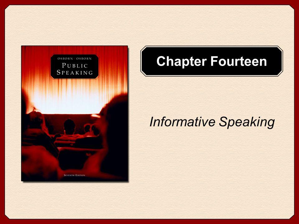 Chapter Fourteen Informative Speaking