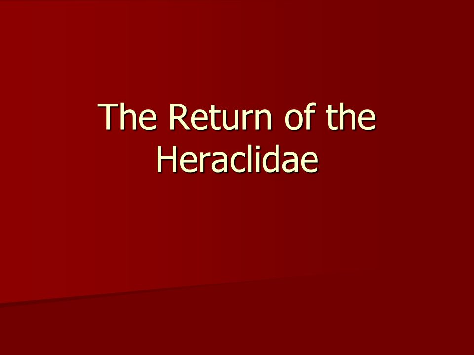 The Return of the Heraclidae