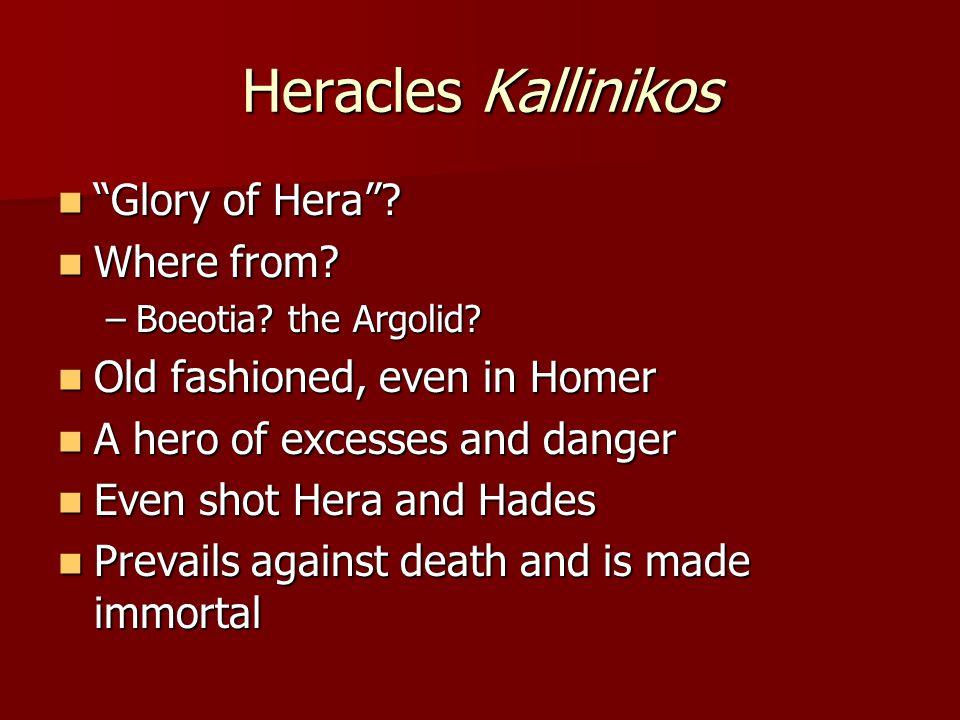 Heracles Kallinikos Glory of Hera . Glory of Hera .