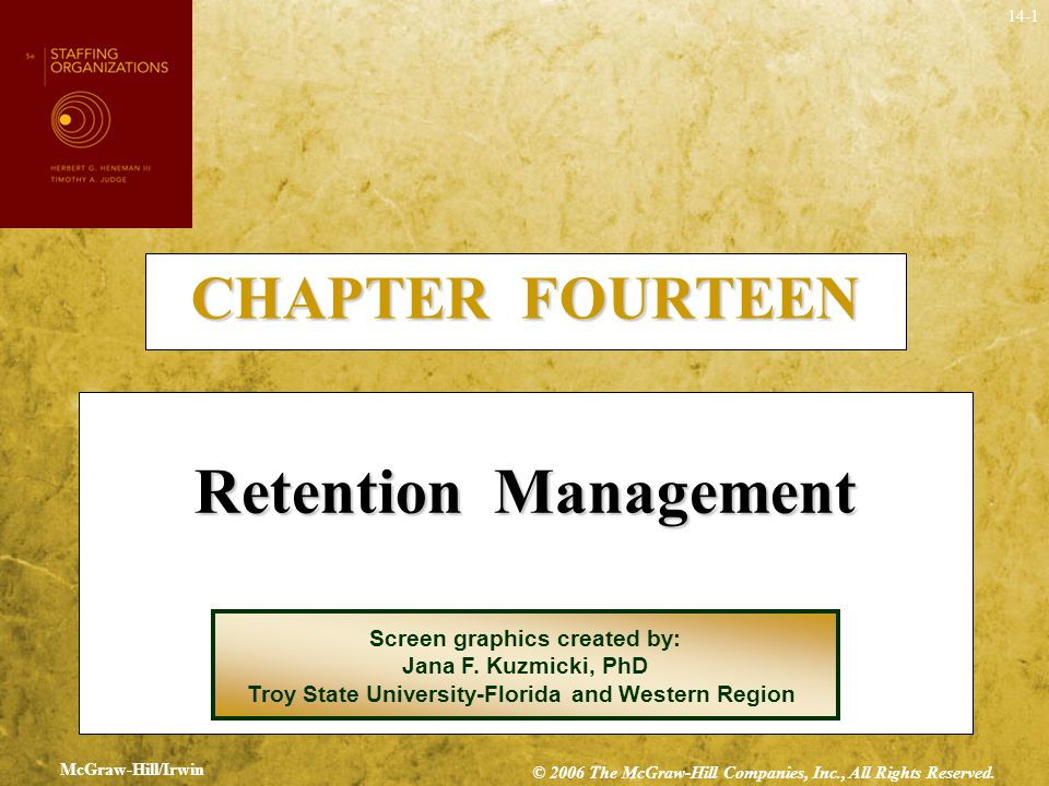 14-1 CHAPTER FOURTEEN Retention Management Screen graphics created by: Jana F. Kuzmicki, PhD Troy State University-Florida and Western Region McGraw-H