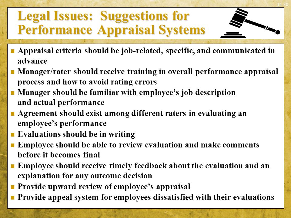 14-30 Legal Issues: Suggestions for Performance Appraisal Systems Legal Issues: Suggestions for Performance Appraisal Systems Appraisal criteria shoul