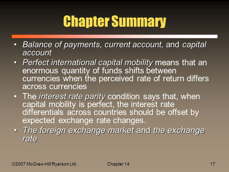 ©2007 McGraw-Hill Ryerson Ltd.Chapter 1417 Chapter Summary Balance of payments, current account, and capital accountBalance of payments, current accou