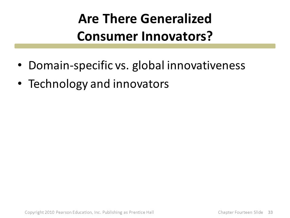 Are There Generalized Consumer Innovators.Domain-specific vs.