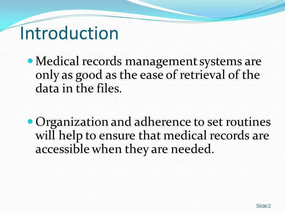 Problem-Oriented Medical Records Divides records into four bases: 1.Database 2.Problem list 3.Treatment plan 4.Progress notes Slide 13