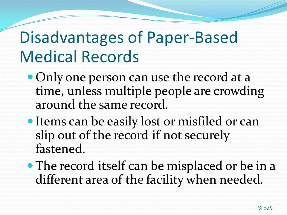 Classifications of Records in the Physician's Office Active files – patients currently receiving treatment Inactive files – patients who have not been seen for about 6 months to a year.