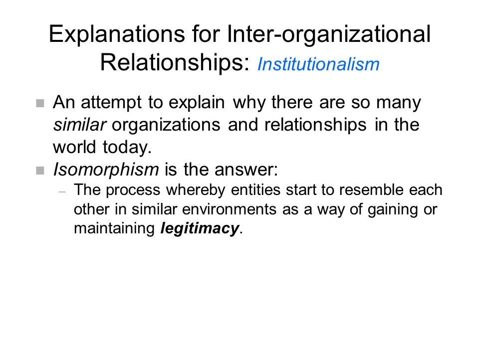 n An attempt to explain why there are so many similar organizations and relationships in the world today.
