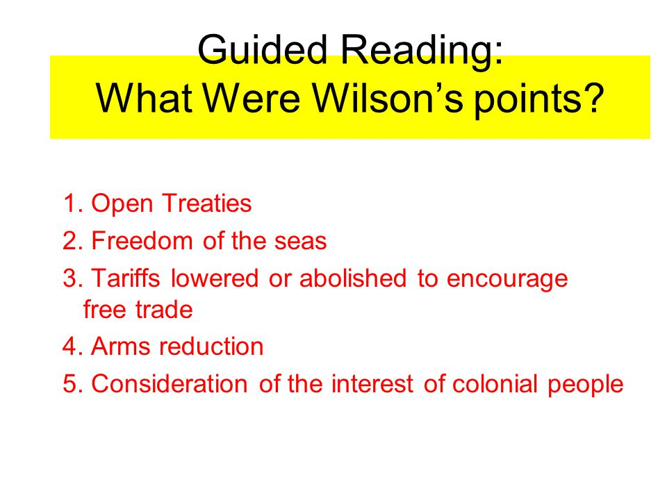 Guided Reading: What Were Wilson's points.(CONT) 6-13.