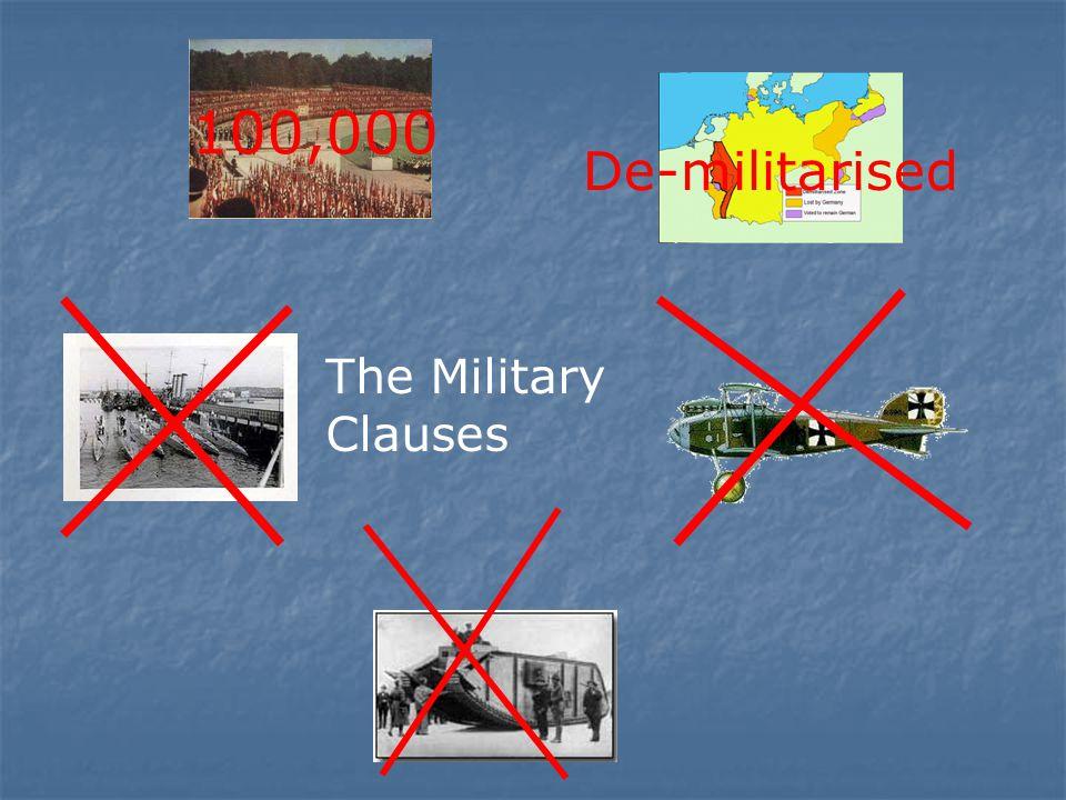 100,000 De-militarised The Military Clauses