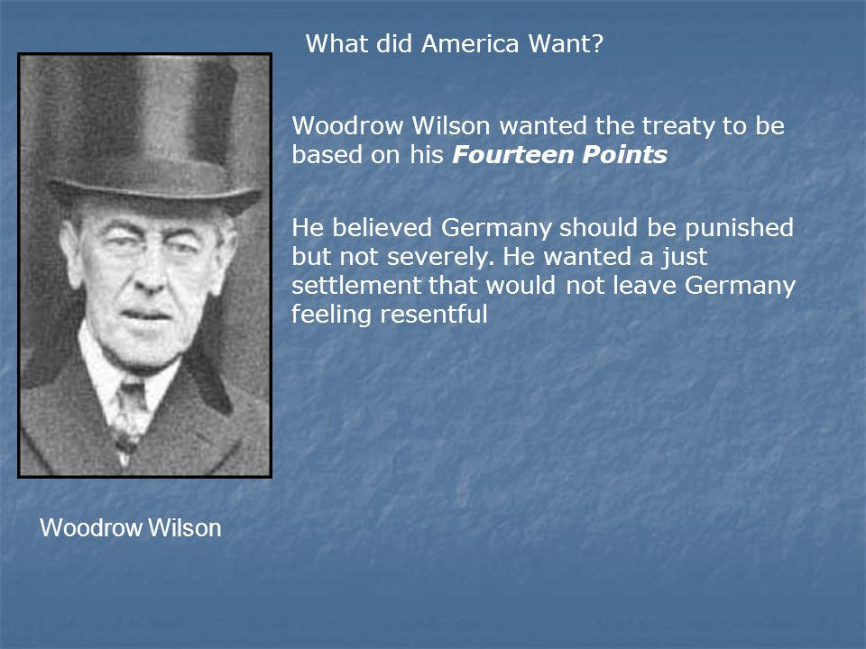 Woodrow Wilson What did America Want.