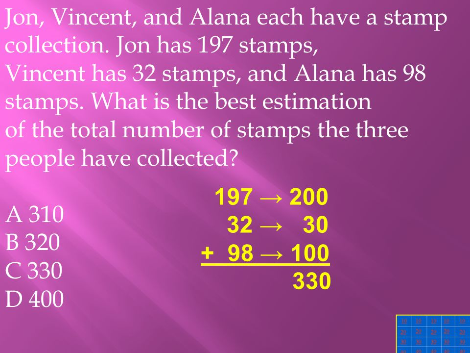 Jon, Vincent, and Alana each have a stamp collection.