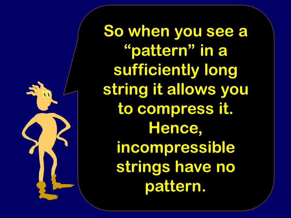 """When we notice a """"pattern"""", we always mean something atypical."""
