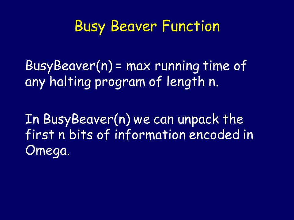 The first n bits of  give enough information to solve the halting problem for any program with length bounded by n.