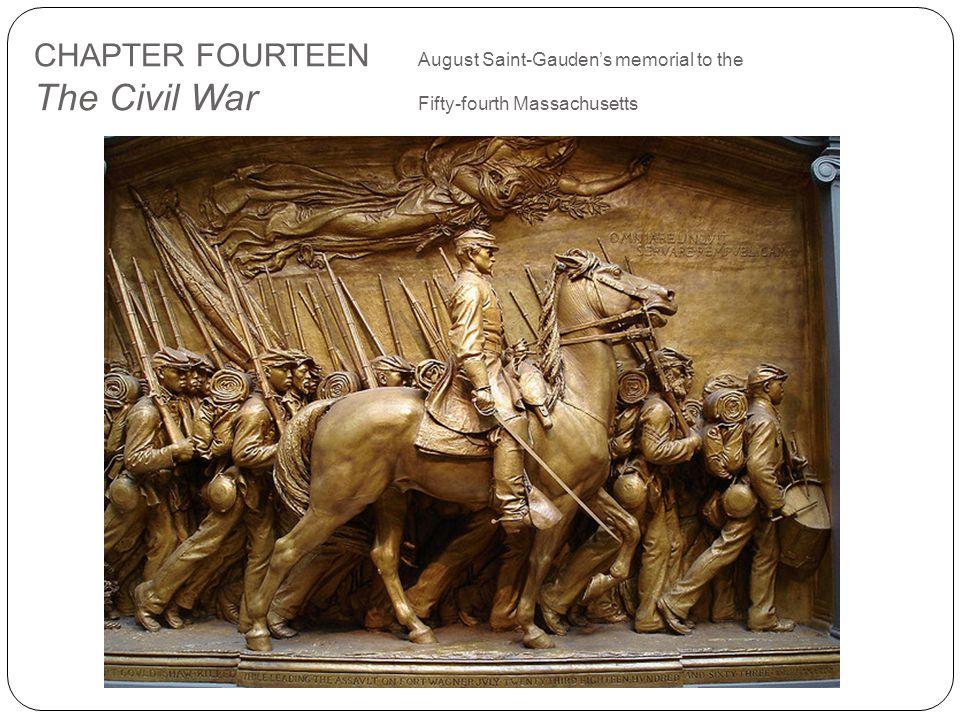 CHAPTER FOURTEEN August Saint-Gauden's memorial to the The Civil War Fifty-fourth Massachusetts