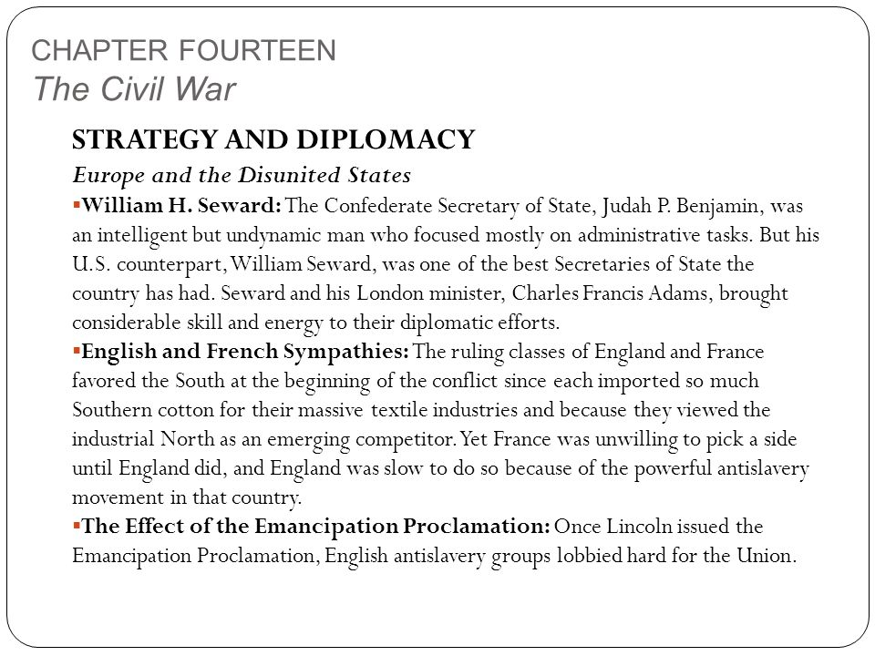 CHAPTER FOURTEEN The Civil War STRATEGY AND DIPLOMACY Europe and the Disunited States  William H.