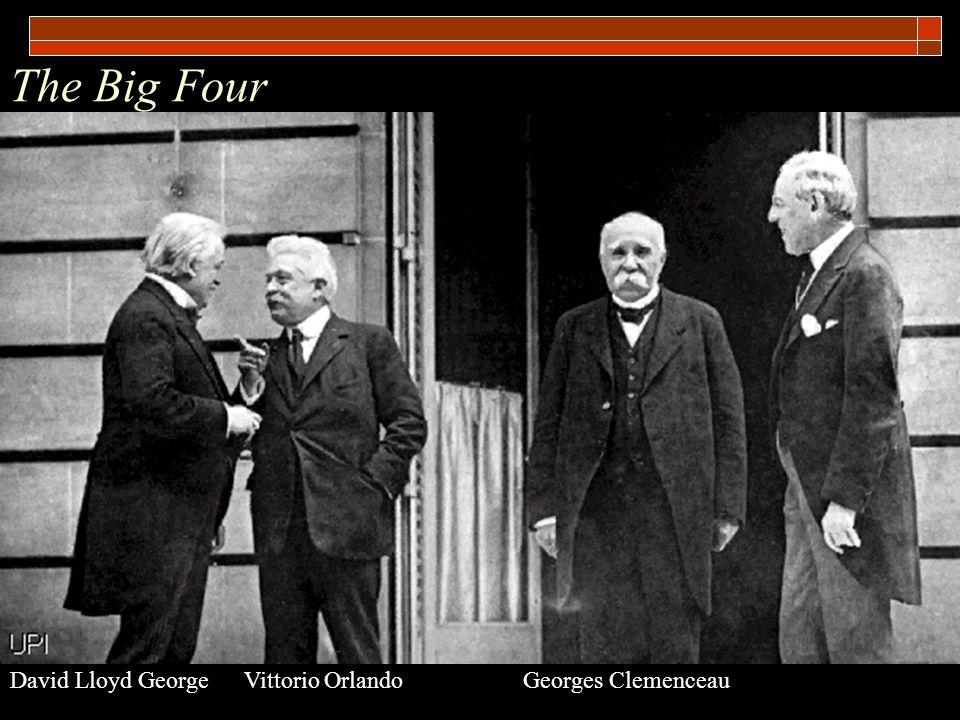 The Big Four David Lloyd George Vittorio Orlando Georges Clemenceau