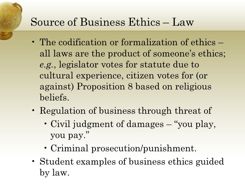 How Companies Manage Ethics – Ethics Programs An ethics program is a coordinated application of management methods to prevent law-breaking and promote more ethical behavior. Example – GE Code of Conduct (page 211).