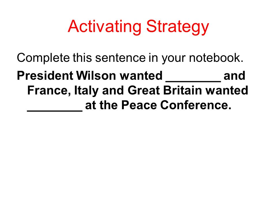 Activating Strategy Complete this sentence in your notebook.