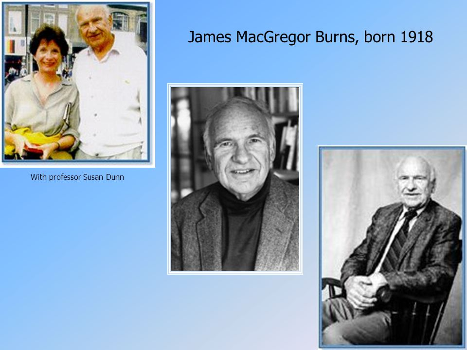 James MacGregor Burns, born 1918 With professor Susan Dunn
