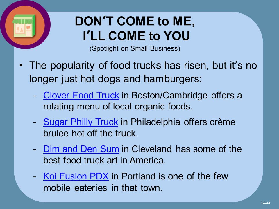 The popularity of food trucks has risen, but it's no longer just hot dogs and hamburgers:  Clover Food Truck in Boston/Cambridge offers a rotating menu of local organic foods.