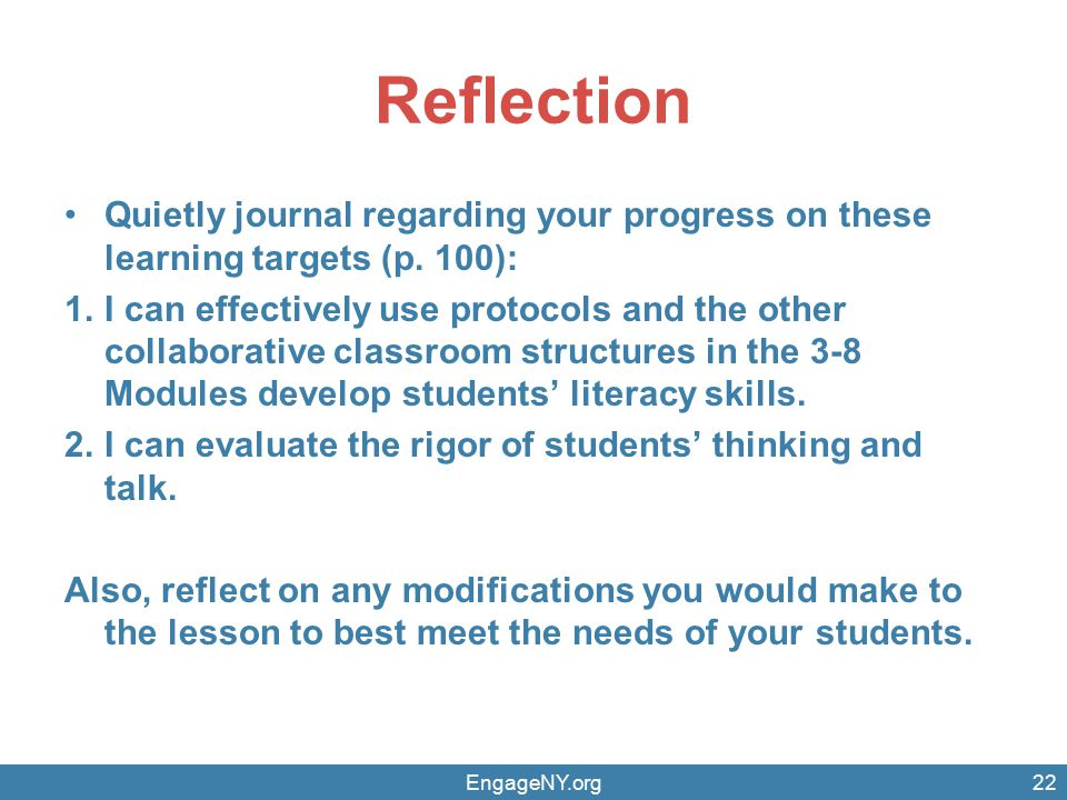 Reflection Quietly journal regarding your progress on these learning targets (p. 100): 1.I can effectively use protocols and the other collaborative c