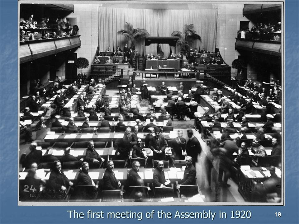 19 The first meeting of the Assembly in 1920