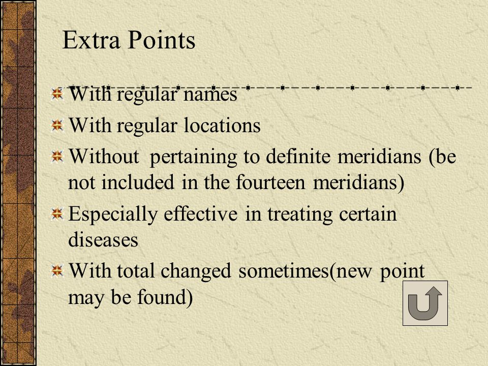 Ashi points No specific names No definite locations No pertaining meridians Tender spots and sensitive spots