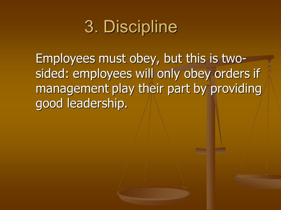 14.Esprit de Corps Management must foster the morale of its employees.