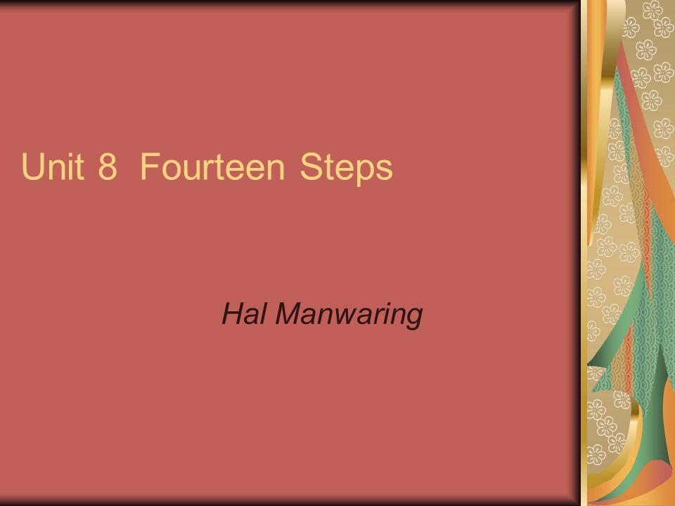 Unit 8 Fourteen Steps Hal Manwaring