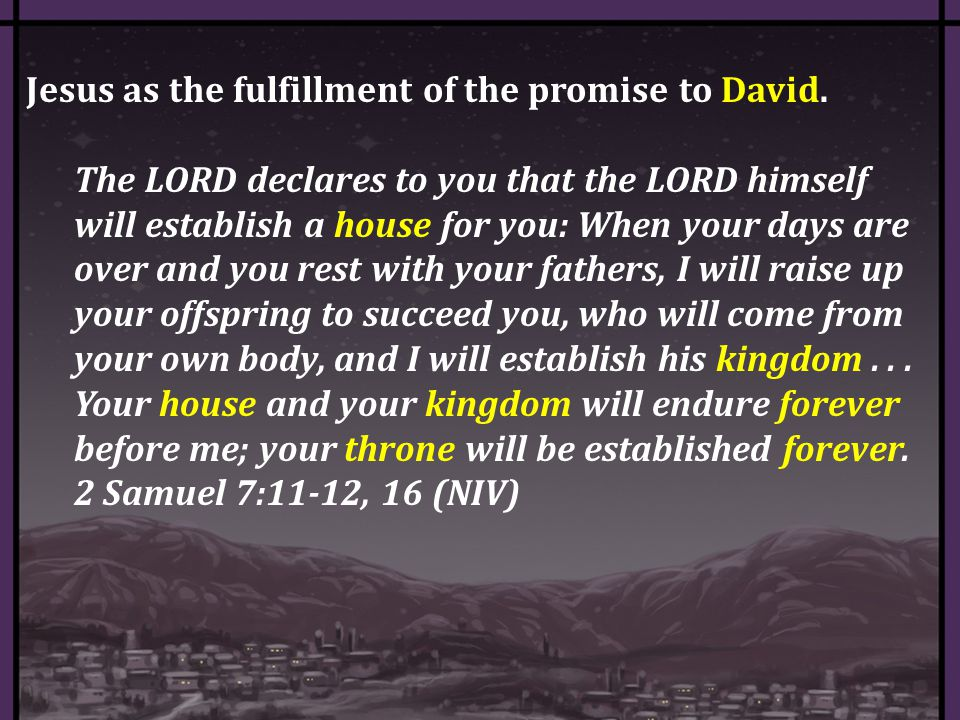 Jesus as the fulfillment of the promise to David.