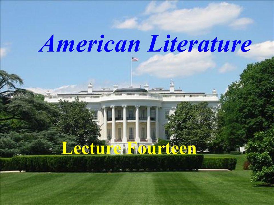 American Literature Lecture Fourteen