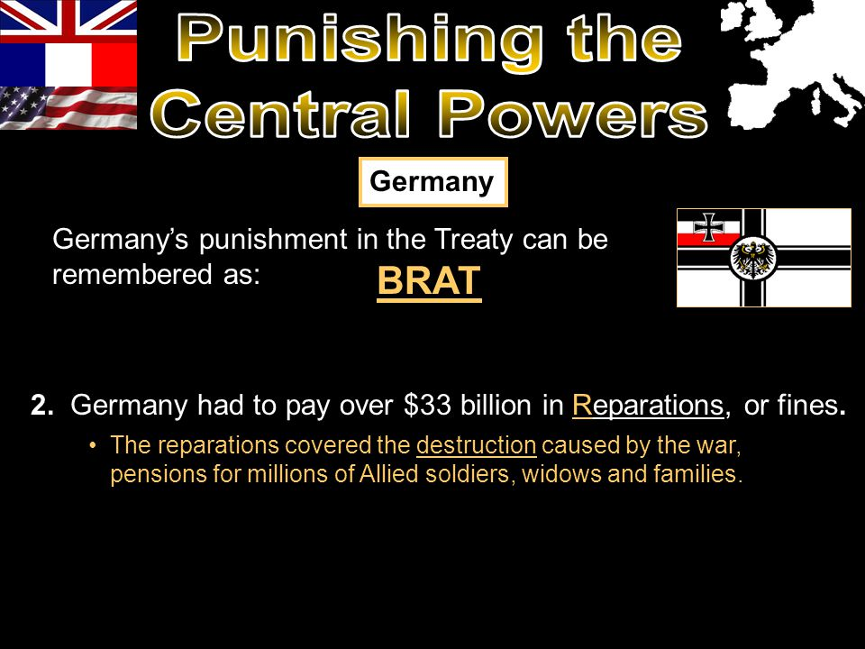 The reparations covered the destruction caused by the war, pensions for millions of Allied soldiers, widows and families. 2. Germany had to pay over $