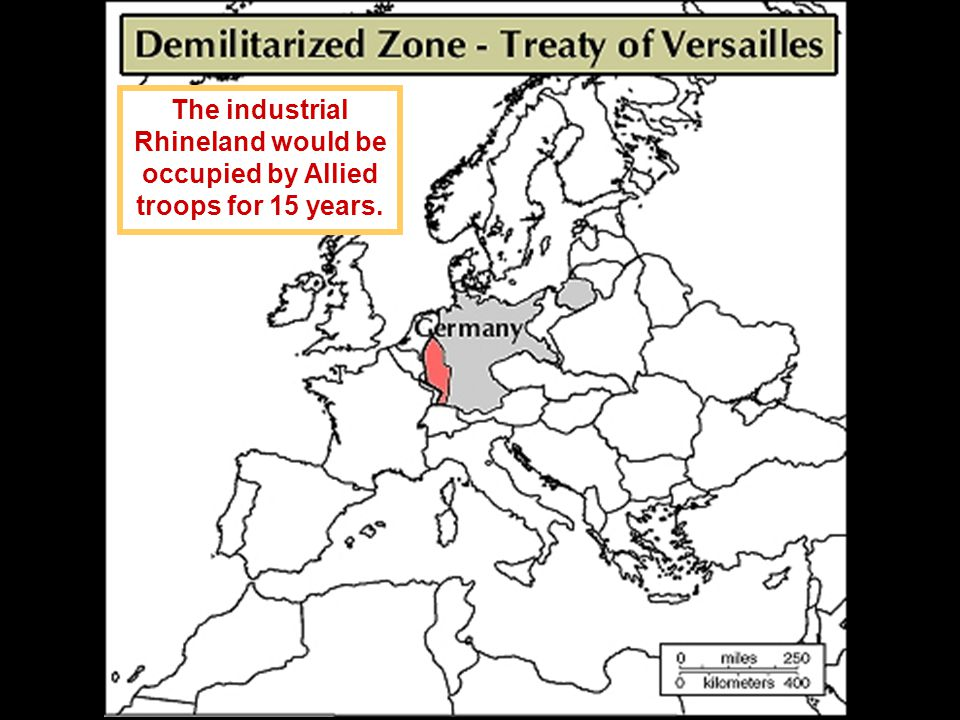 The industrial Rhineland would be occupied by Allied troops for 15 years.
