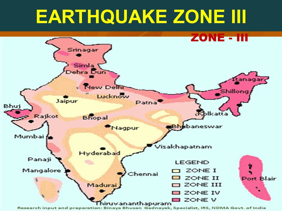 EARTHQUAKE ZONE III ZONE - III