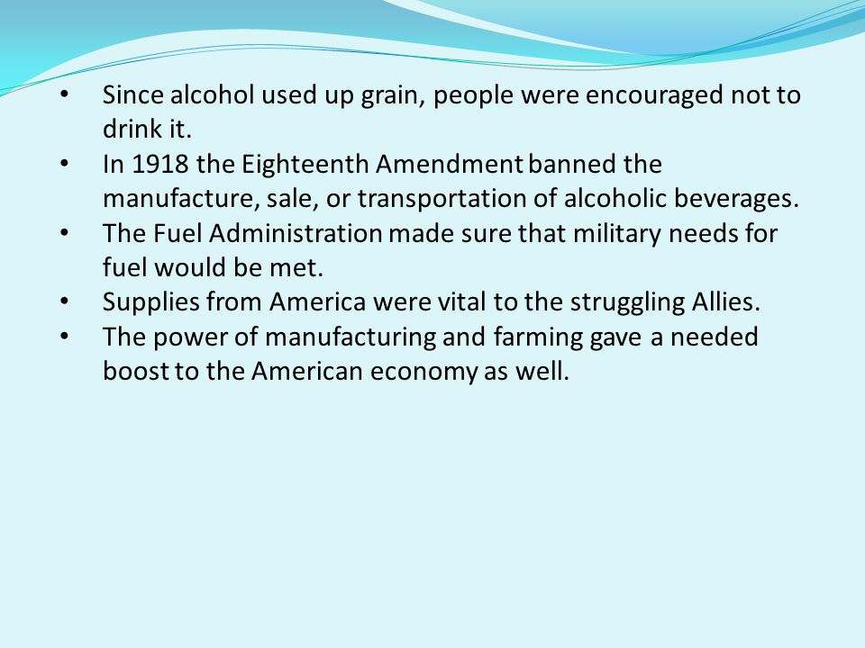 Since alcohol used up grain, people were encouraged not to drink it.