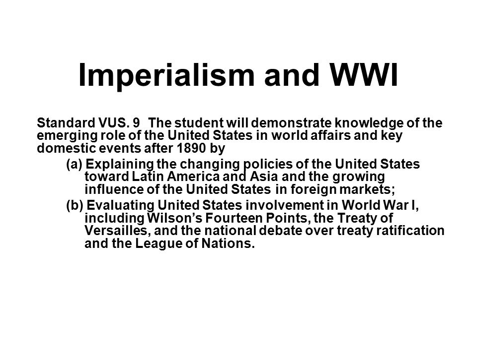 World War I The United States truly started an internationalist foreign policy, when it entered the Great War (World War I) in 1917.