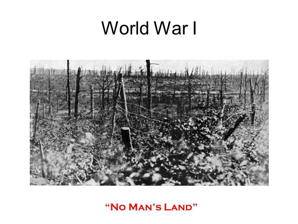 """No Man's Land"" World War I"