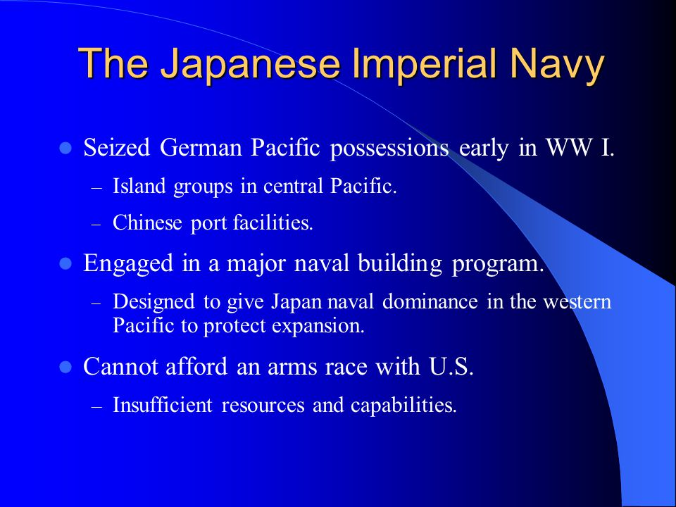 The Japanese Imperial Navy Seized German Pacific possessions early in WW I.