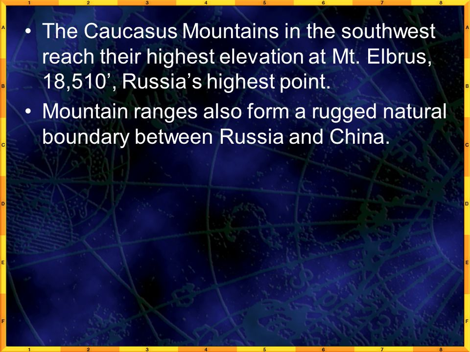 The Caucasus Mountains in the southwest reach their highest elevation at Mt.
